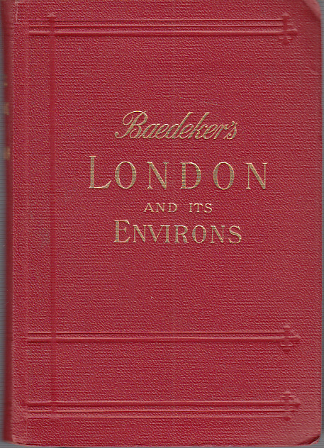 Baedeker`s - London and its Environs