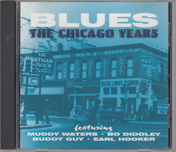 Blues - The Chicago Years