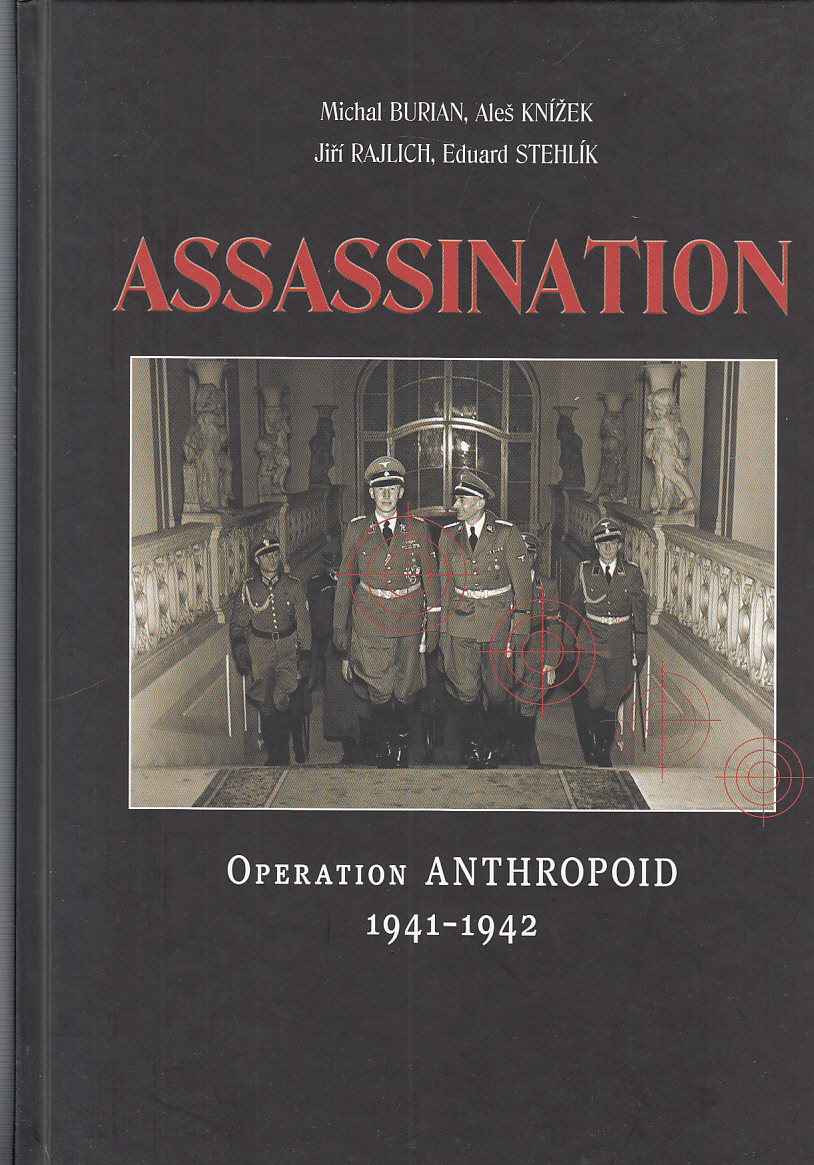 Assassination: Operation Anthropoid 1941 - 1942